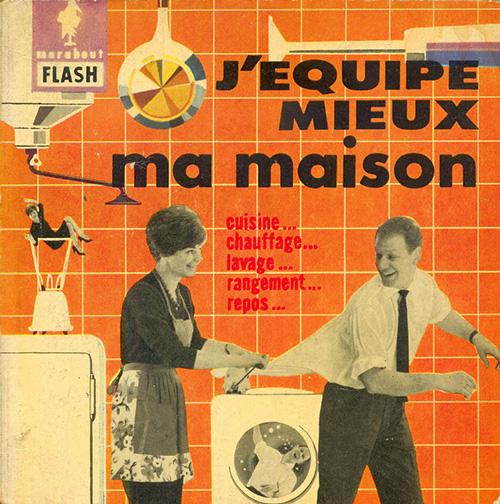 J-equipe-mieux-ma-maison-marabout-flash-1961-livre-vintage-book-rocket-lulu