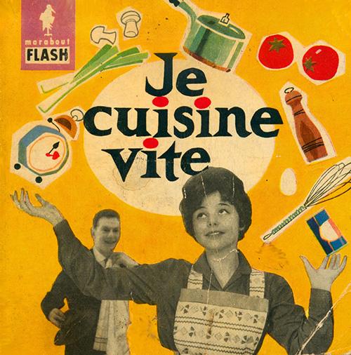 Je-cuisine-vite-marabout-flash-1959-livre-vintage-book-rocket-lulu