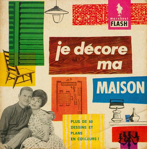 Je-decore-ma-maison-marabout-flash-1960-livre-vintage-book-rocket-lulu