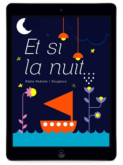 Et-si-la-nuit-adele-pedrola-douglace-ibook-enfant-rocket-lulu